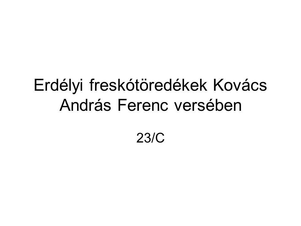 Erdélyi freskótöredékek Kovács András Ferenc versében 23/C