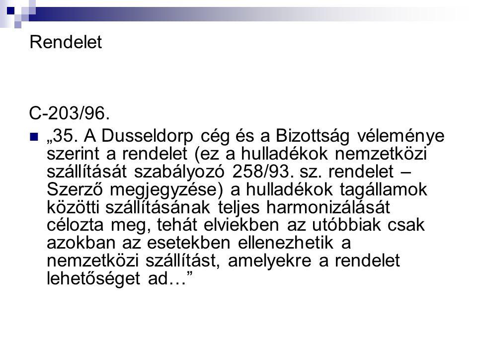 D/ elfogadta ezt az irányelvet: I.FEJEZET ÁLTALÁNOS RENDELKEZÉSEK 1.
