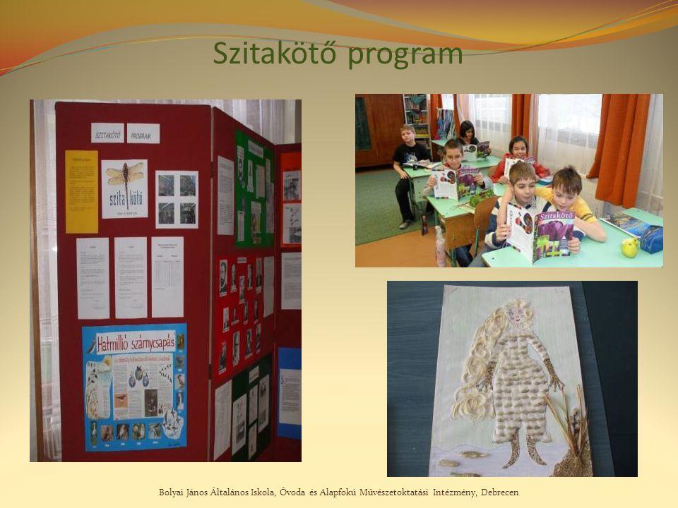 Bolyai János Általános Iskola, Óvoda és Alapfokú Művészetoktatási Intézmény, Debrecen Szitakötő program