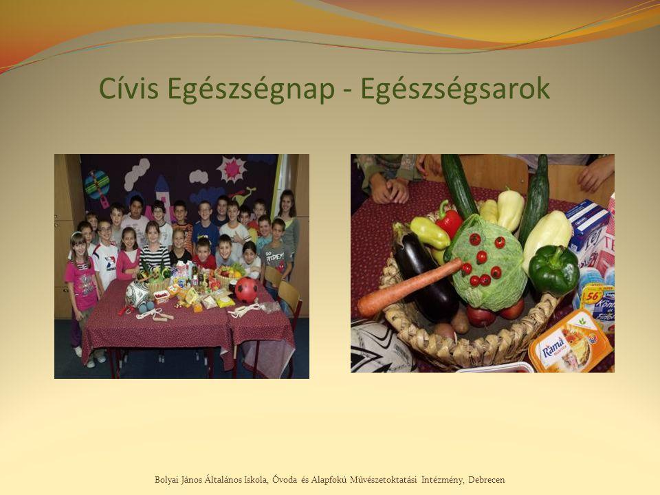 Bolyai János Általános Iskola, Óvoda és Alapfokú Művészetoktatási Intézmény, Debrecen Cívis Egészségnap - Egészségsarok