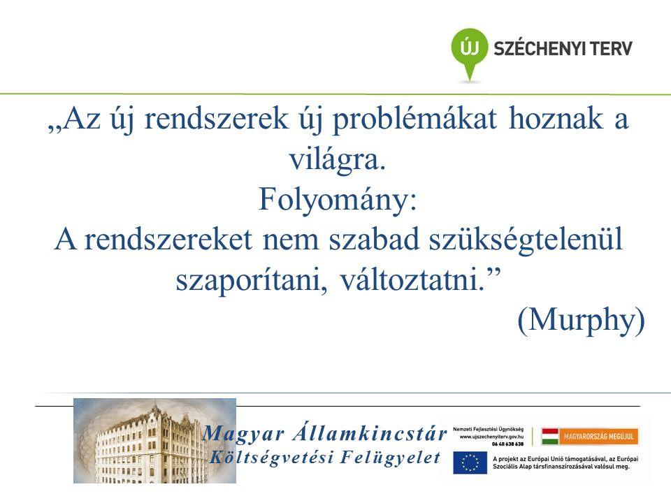 """Magyar Államkincstár Költségvetési Felügyelet A FRANCIA gyakorlat  A CBCM (francia főfelügyelő) főbb céljai:  Minisztériumok,intézmények előirányzataikat NE költsék túl DE következő év se ússzon el (maradvány)  Kötelezettségvállalások kiemelt kontrollja  Minisztériumok, intézmények csak """"elfogyasztották pénzüket, NO REPORT  Az ellenőrzés- felügyelet jelenléte → 80 % hozadék  Totális ellenőrzés → elveszik a lényegi pont   szabály  4-5 éves időhorizontok, próbarégiók"""