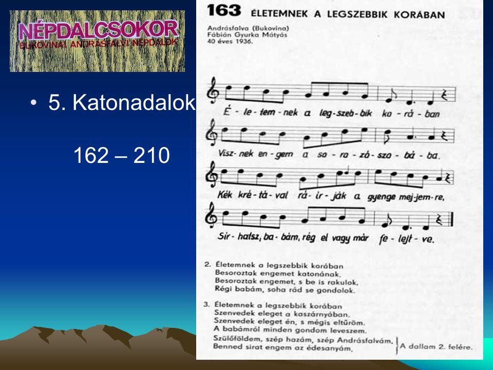 5. Katonadalok 162 – 210