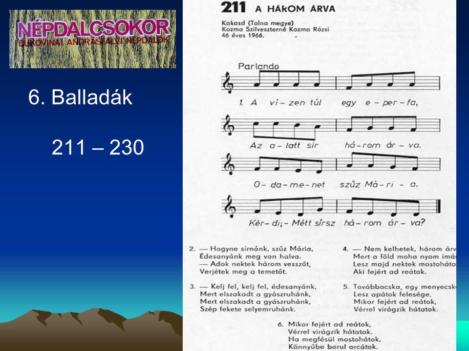 6. Balladák 211 – 230