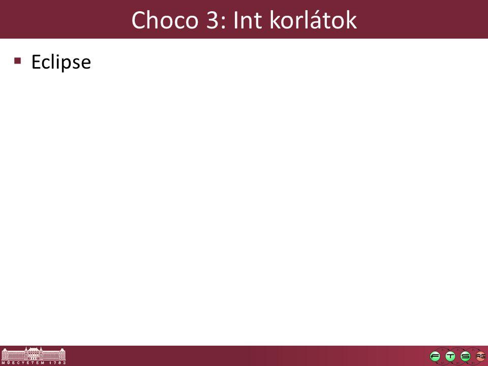 Choco 3: Int korlátok  Eclipse