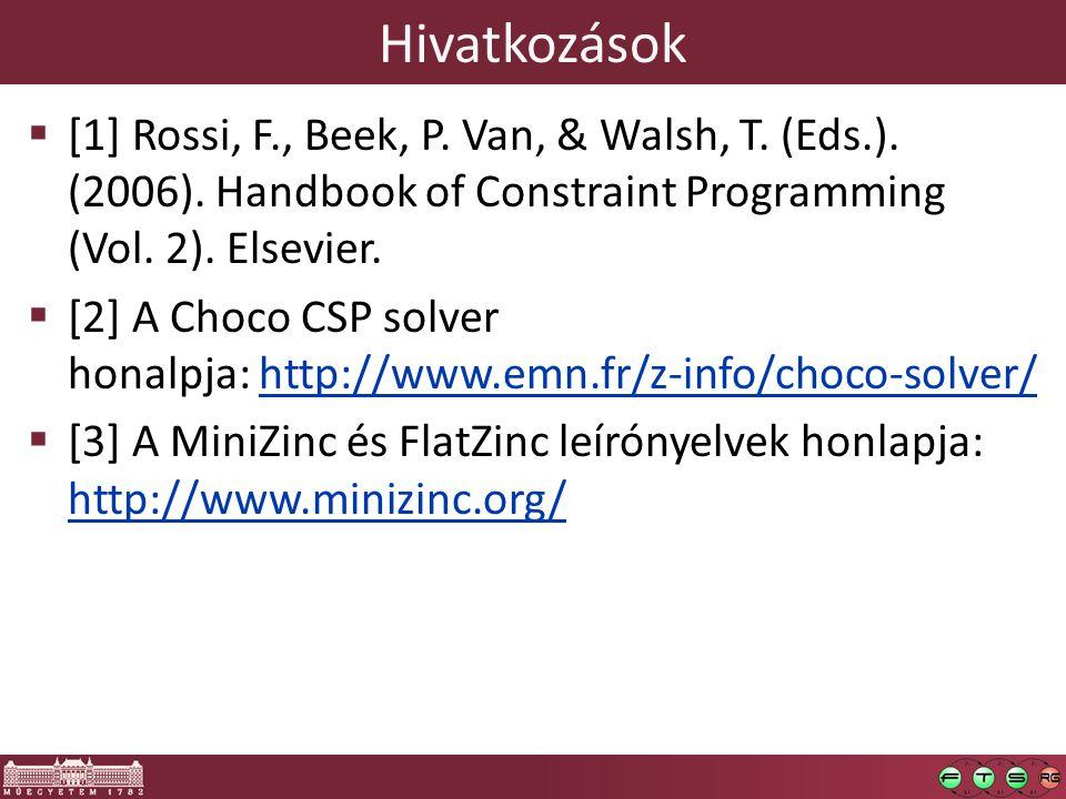 Hivatkozások  [1] Rossi, F., Beek, P. Van, & Walsh, T.