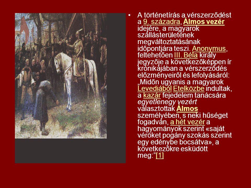 A történetírás a vérszerződést a 9. századra, Álmos vezér idejére, a magyarok szállásterületének megváltoztatásának időpontjára teszi. Anonymus, felte