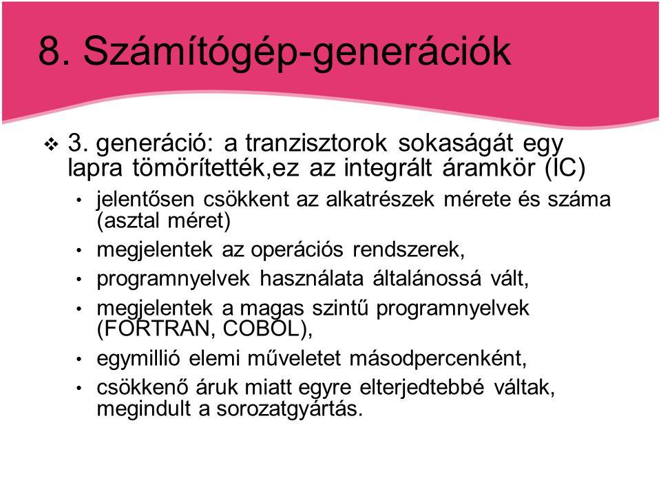 8.Számítógép-generációk  3.