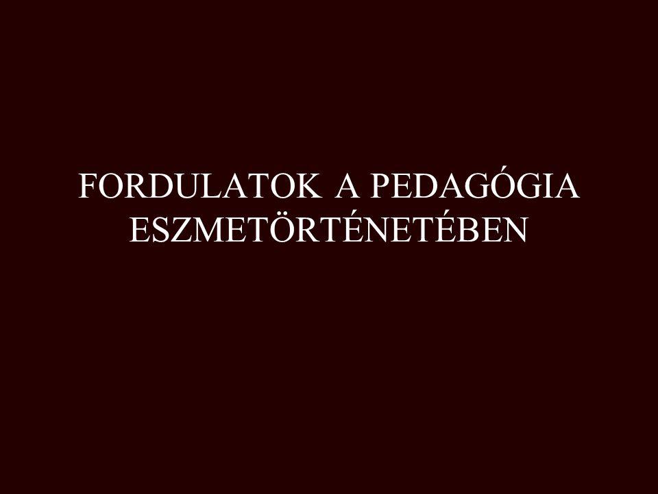 PEDAGÓGIAI ESZMETÖRTÉNET