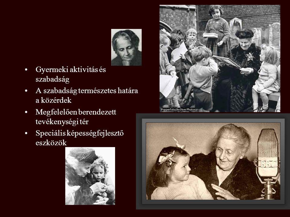 Maria Montessori 1870-1952 1896. orvosi diploma 1907. Casa dei Bambini 1913. Ferencesrendi Mária Misszionárius Nővérek 1929. Nemzetközi Montessori Szö