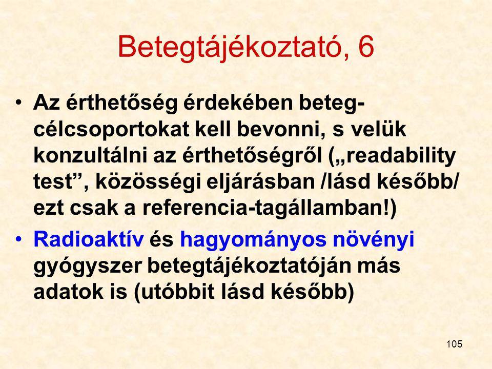 104 Betegtájékoztató, 5 A forg. hoz. eng. jogosult neve, címe, ha 3-ik országban, akkor képviselőjének neve, címe az EGT-ben, a gyártó neve- címe (ha