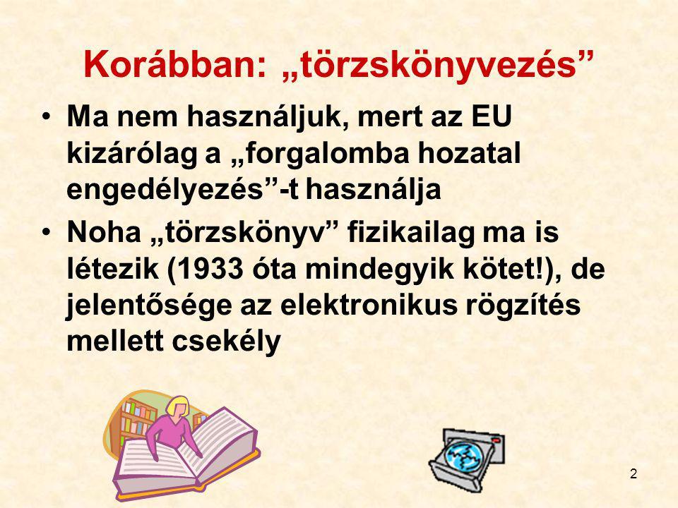 112 A VN: VN, de csak gyógyszertárban VN, erre engedélyt kapott üzletekben is utóbbi: EüM r.