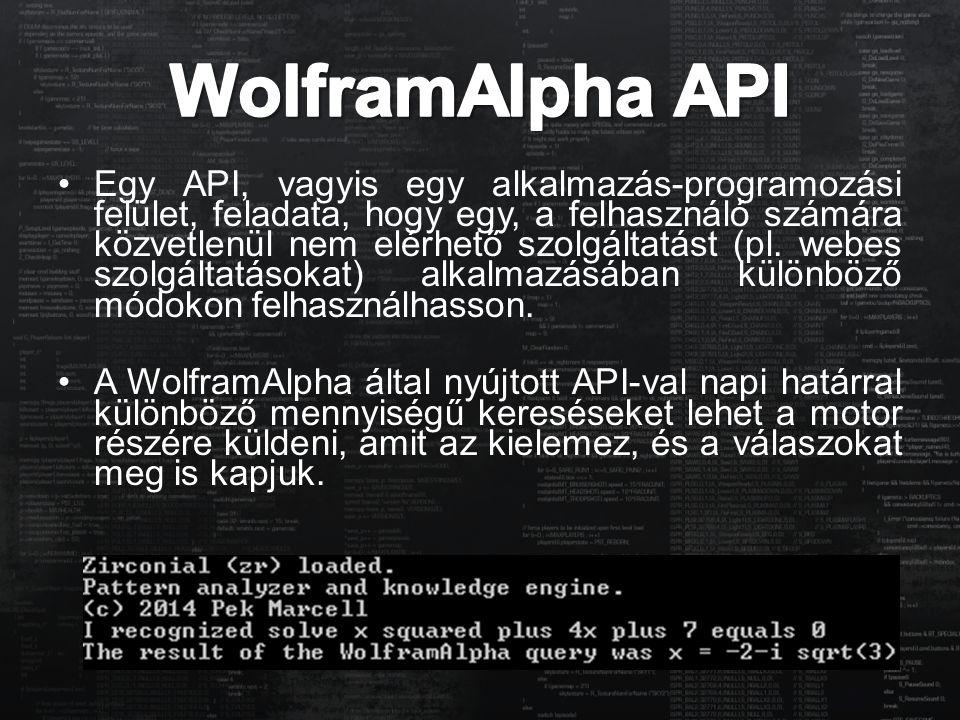 Egy API, vagyis egy alkalmazás-programozási felület, feladata, hogy egy, a felhasználó számára közvetlenül nem elérhető szolgáltatást (pl. webes szolg