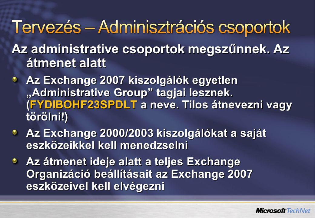 Az administrative csoportok megszűnnek.