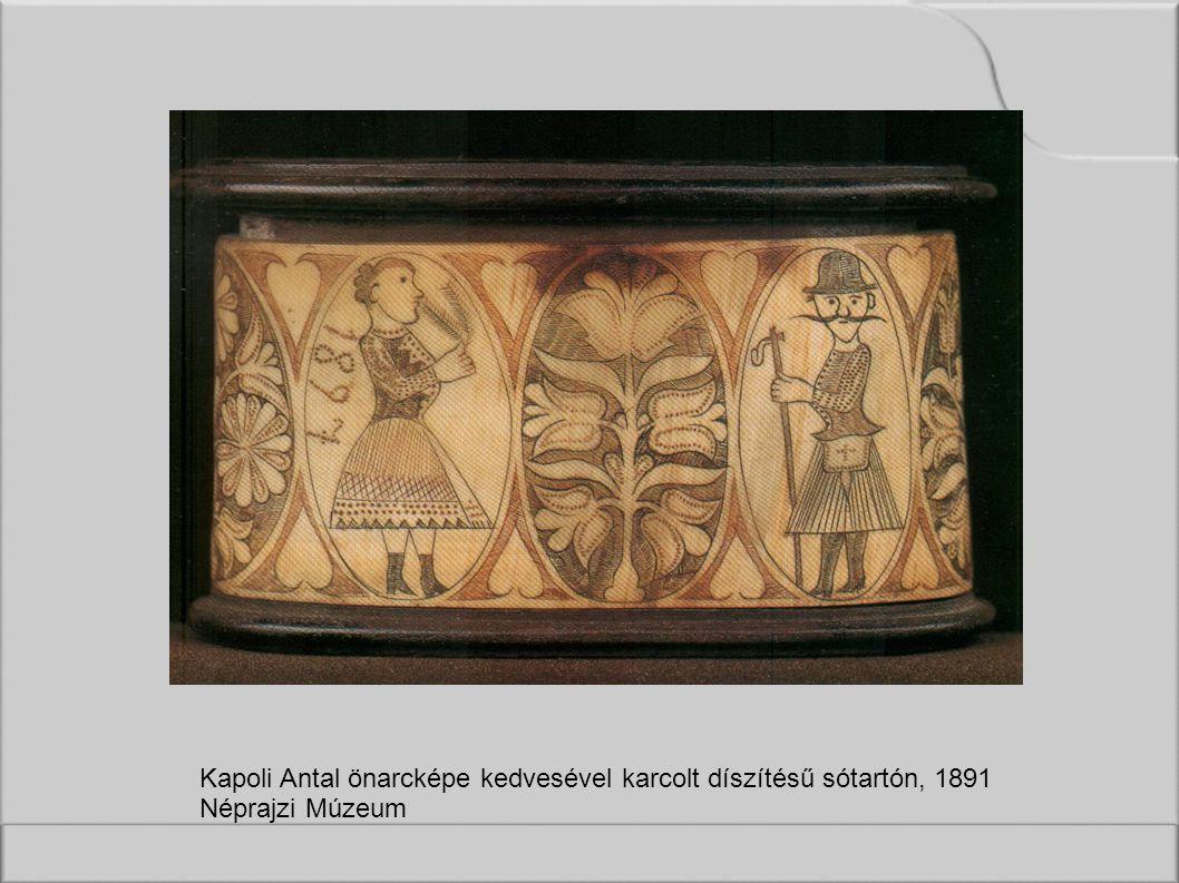 Kapoli Antal önarcképe kedvesével karcolt díszítésű sótartón, 1891 Néprajzi Múzeum