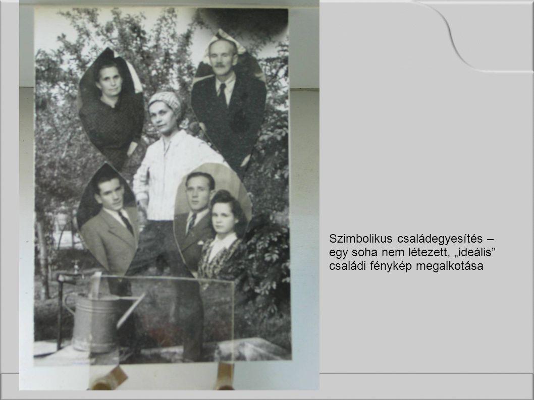 """Szimbolikus családegyesítés – egy soha nem létezett, """"ideális családi fénykép megalkotása"""