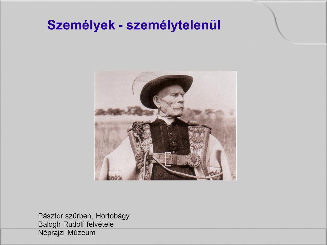 Pásztor szűrben, Hortobágy. Balogh Rudolf felvétele Néprajzi Múzeum Személyek - személytelenül