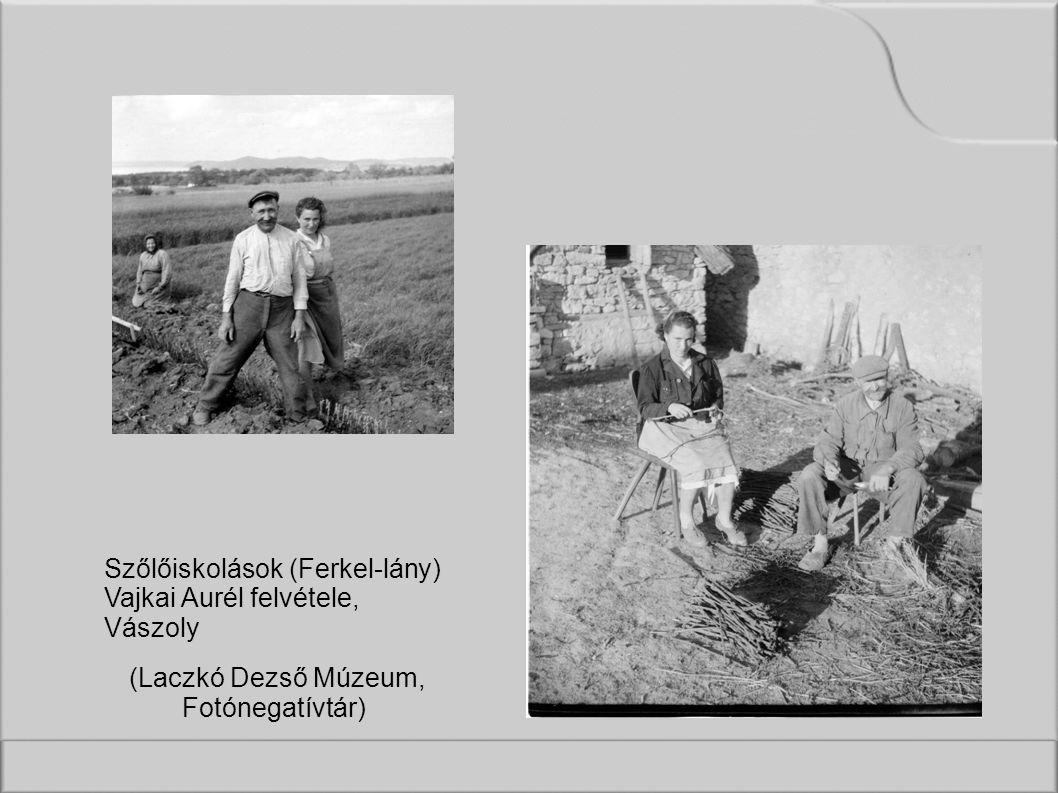 Szőlőiskolások (Ferkel-lány) Vajkai Aurél felvétele, Vászoly (Laczkó Dezső Múzeum, Fotónegatívtár)