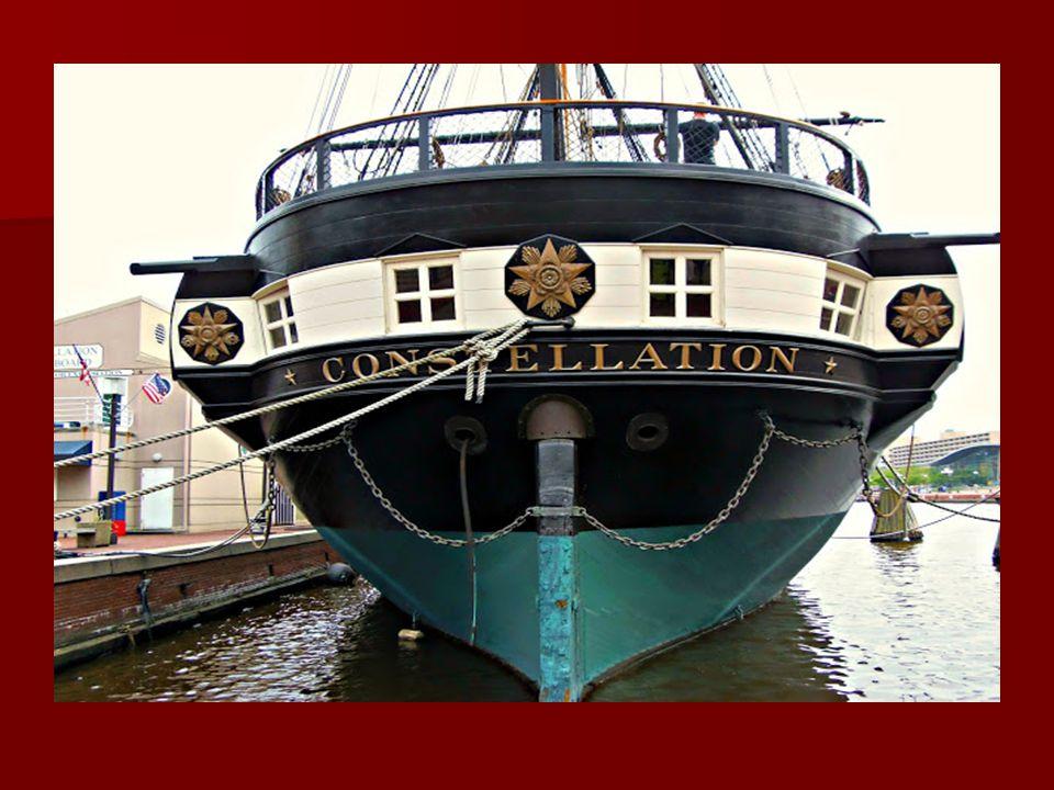 Itt találjuk továbbá, a US Frigate Constellation vitorlás, amely a legrégebbi amerikai hadihajó. 1797- es vízre-bocsátását követően számos tengeri csa