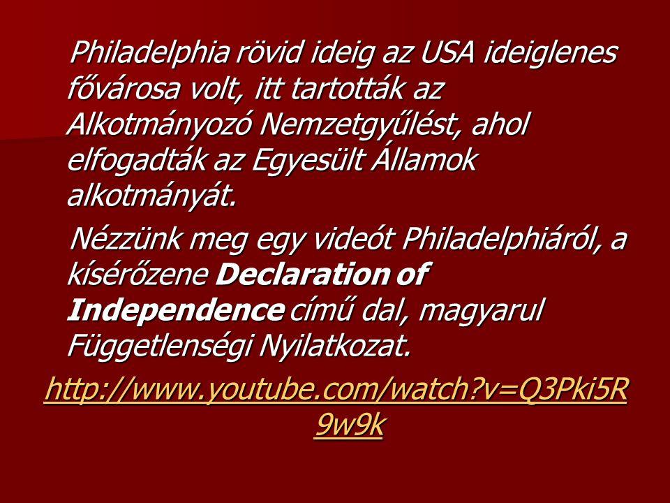 Philadelphia rövid ideig az USA ideiglenes fővárosa volt, itt tartották az Alkotmányozó Nemzetgyűlést, ahol elfogadták az Egyesült Államok alkotmányát.