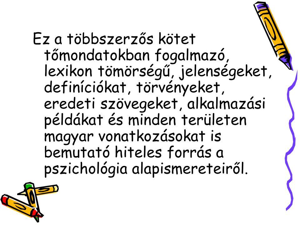 VII.A SZEMÉLYISÉG- PSZICHOLÓGIA ALAPKÉRDÉSEI 1.