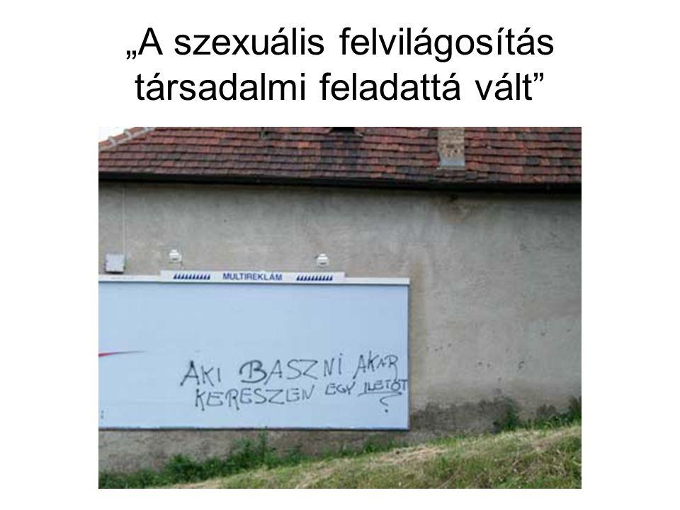 """""""A szexuális felvilágosítás társadalmi feladattá vált"""""""