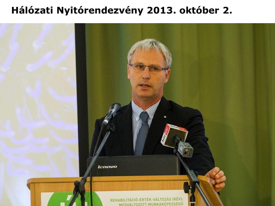 Hálózati Nyitórendezvény 2013. október 2.