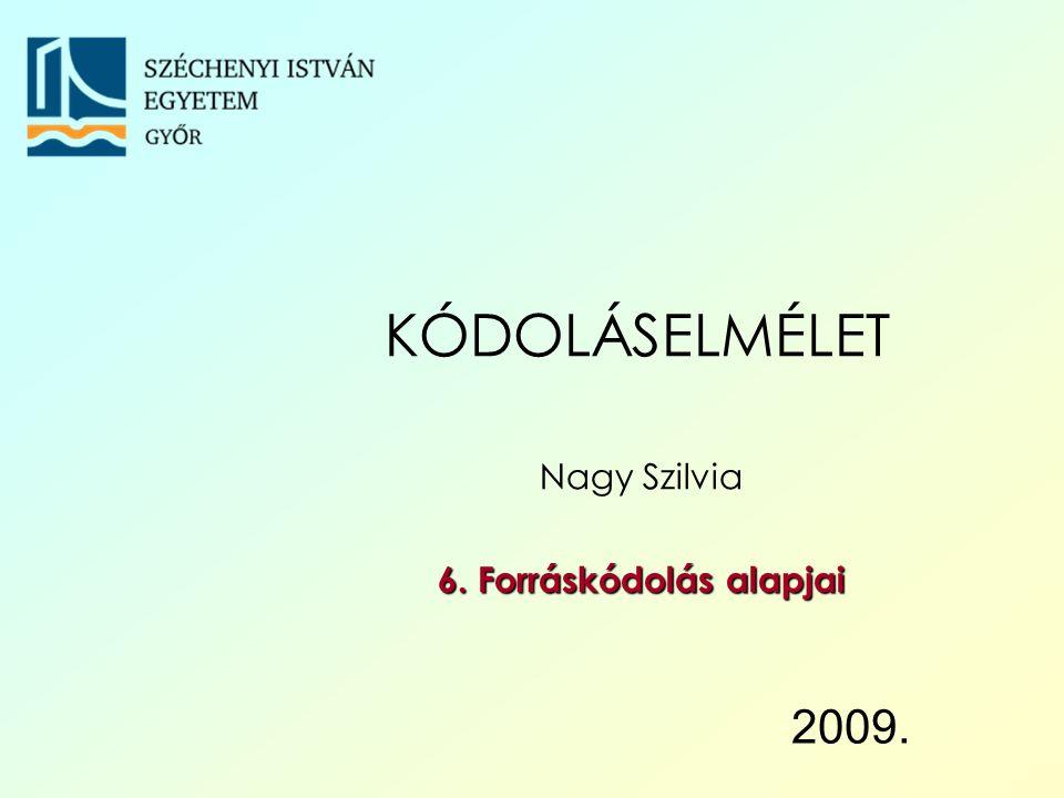 Széchenyi István Egyetem 52 A szótár első k sora tartalmazza a használni kínánt k darab karaktert.
