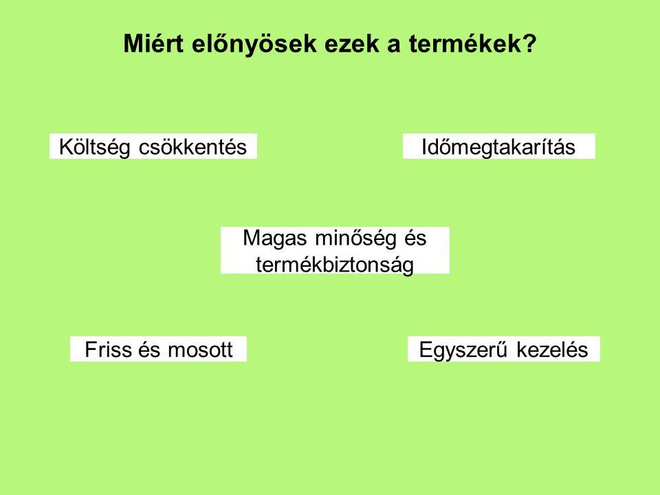 Az üzemről Eisberg Hungary Kft.az Eisberg csoport tagja.