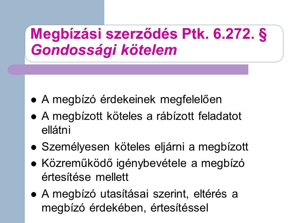 Megbízási szerződés Ptk.6.272.