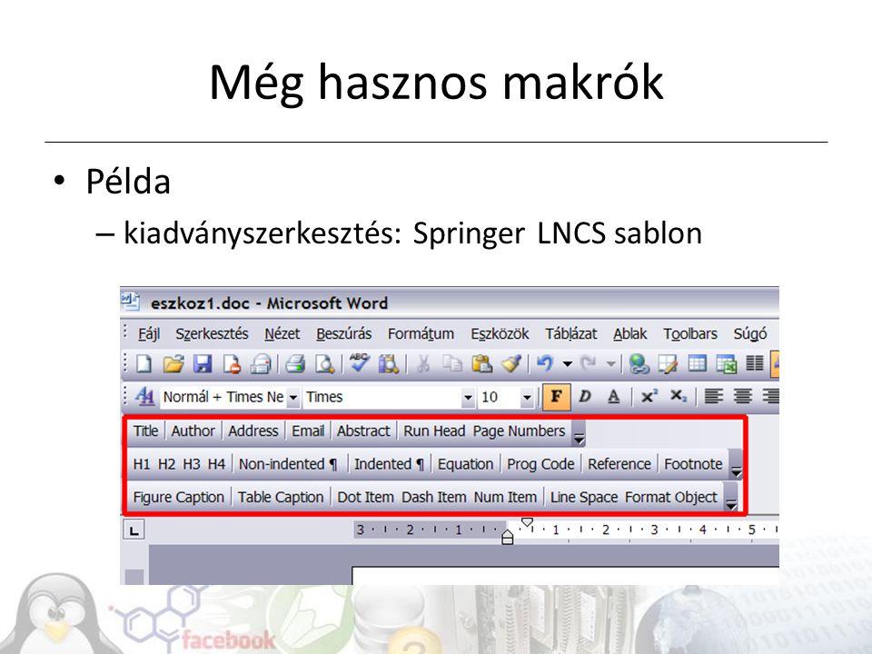Még hasznos makrók Példa – kiadványszerkesztés: Springer LNCS sablon