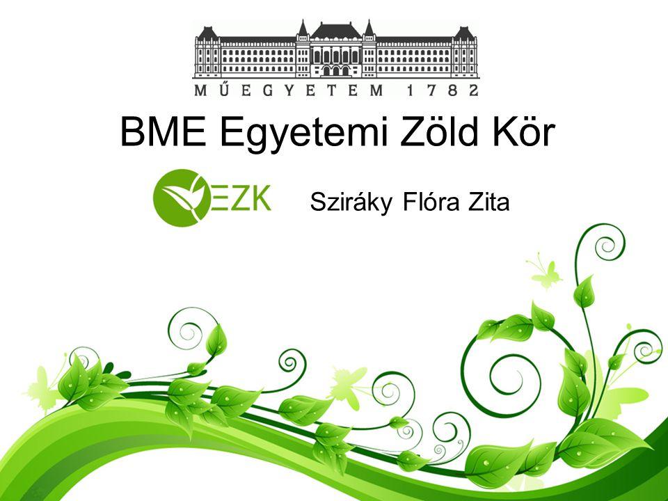 BME Egyetemi Zöld Kör Sziráky Flóra Zita