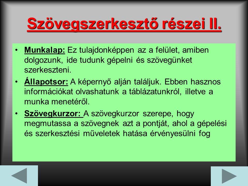 Szövegszerkesztő részei II.