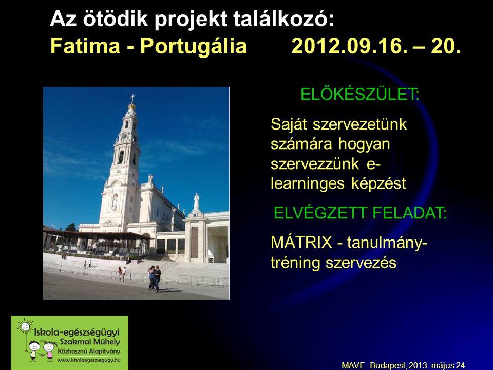 Az ötödik projekt találkozó: Fatima - Portugália 2012.09.16.