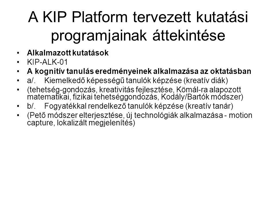 A KIP Platform tervezett kutatási programjainak áttekintése KIP-ALK-02 Az oktatási ismeretanyagok eljuttatása a hallgatókhoz a/.Új üzleti modellek az oktatási tananyagoknak a hallgatókhoz való eljuttatásában (technológia kérdések, másolásvédelem, szerzői jogok biztosítása, hallgatói általános rendelkezésre állás biztosítása) b/.Szerzői jogi korlátok lebontása a tananyagok terjesztésében (szerzői jogok az interneten, szabadfelhasználás kiterjesztése, idézés, átvétel, többszörözés, átdolgozás, másolás, szabad megjelenítés fogalmainak kiterjesztése, az árva művek engedélyezése, munkaviszonyban és hallgatói jogviszonyban alkotott művek felhasználása)