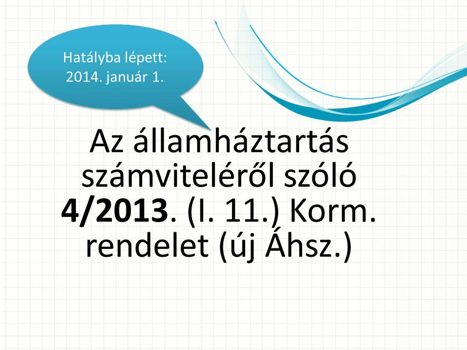 Az államháztartás számviteléről szóló 4/2013.(I. 11.) Korm.
