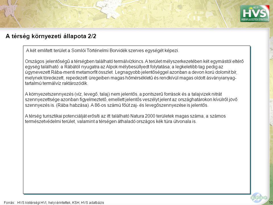 10 A két említett terület a Somlói Történelmi Borvidék szerves egységét képezi.