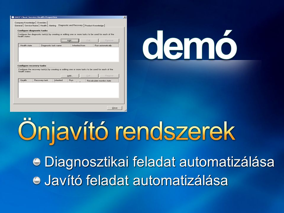 Diagnosztikai feladat automatizálása Javító feladat automatizálása
