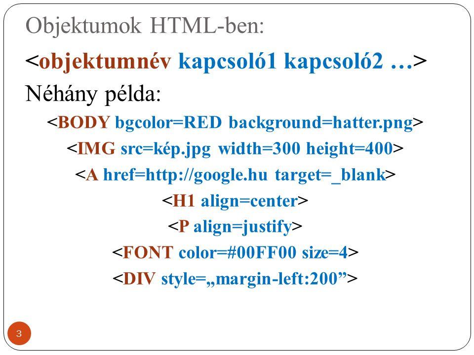 Objektumok HTML-ben: Néhány példa: 3