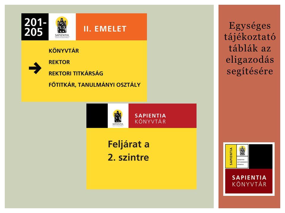 Egységes tájékoztató táblák az eligazodás segítésére