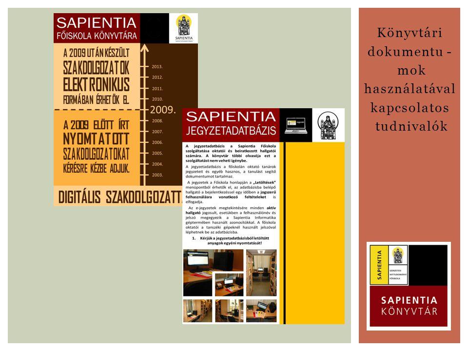 Könyvtári dokumentu - mok használatával kapcsolatos tudnivalók
