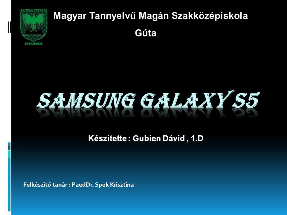 Samsung Galaxy S5 rövid története  Alapítási éve: 1938.március.1  Alapította: Byung-Chull Lee  A koreai Taegu városában alalpították.