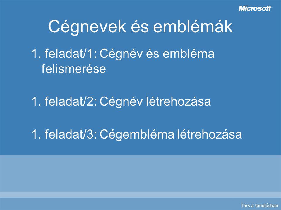 Társ a tanulásban Cégnevek és emblémák 1. feladat/1: Cégnév és embléma felismerése 1.