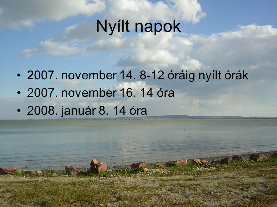 Nyílt napok 2007.november 14. 8-12 óráig nyílt órák 2007.
