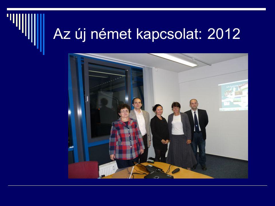 Az új német kapcsolat: 2012