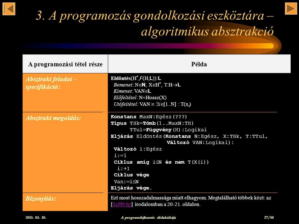 2015.03. 30. A programfejlesztés didaktikája 27/50 3.