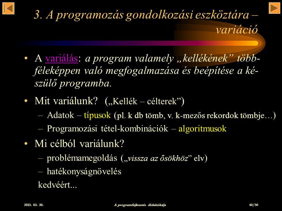 2015.03. 30. A programfejlesztés didaktikája 40/50 3.