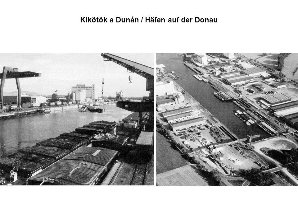 Kikötök a Dunán / Häfen auf der Donau