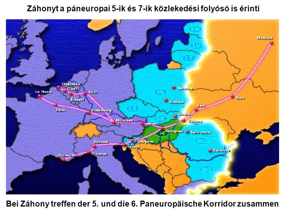 Záhonyt a páneuropai 5-ik és 7-ik közlekedési folyósó is érinti Bei Záhony treffen der 5.