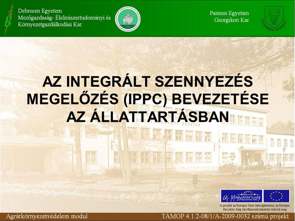 Integrativitás a környezetvédelmi szabályozásban A korábbi szektorális (elemenkénti) szabályozás felváltása Az 5.