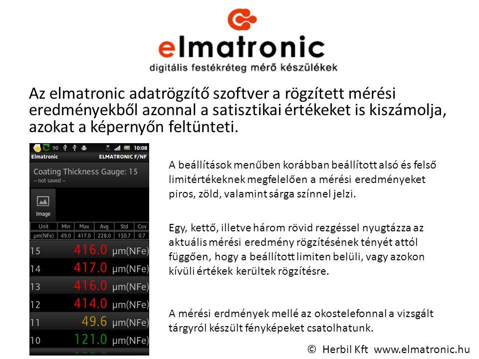 Az elmatronic adatrögzítő szoftver a rögzített mérési eredményekből azonnal a satisztikai értékeket is kiszámolja, azokat a képernyőn feltünteti.